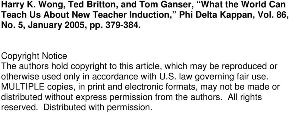 Copyright Notice The authors hold copyright to this article, which may be reproduced or otherwise used only in accordance