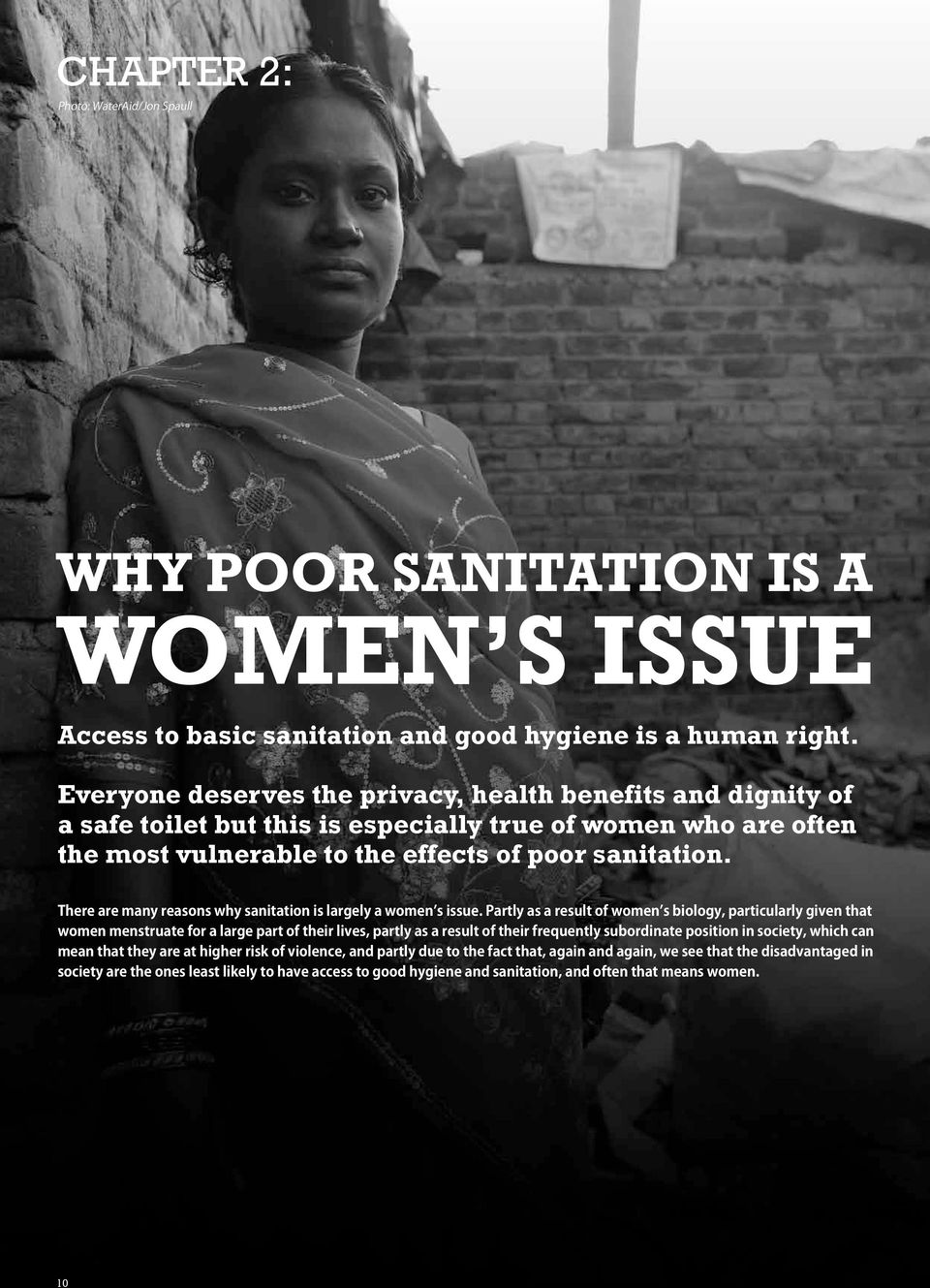 There are many reasons why sanitation is largely a women s issue.