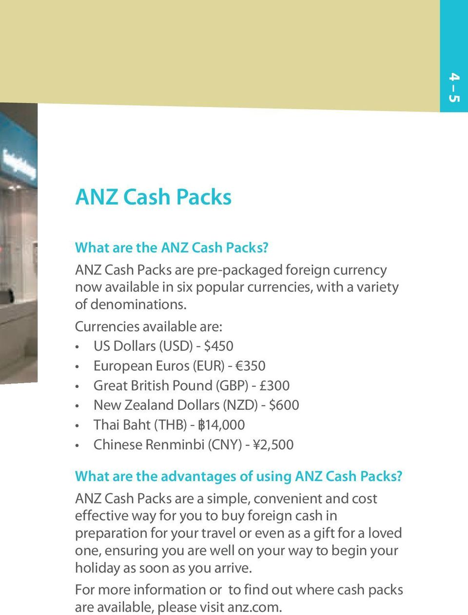 (CNY) - 2,500 What are the advantages of using ANZ Cash Packs?