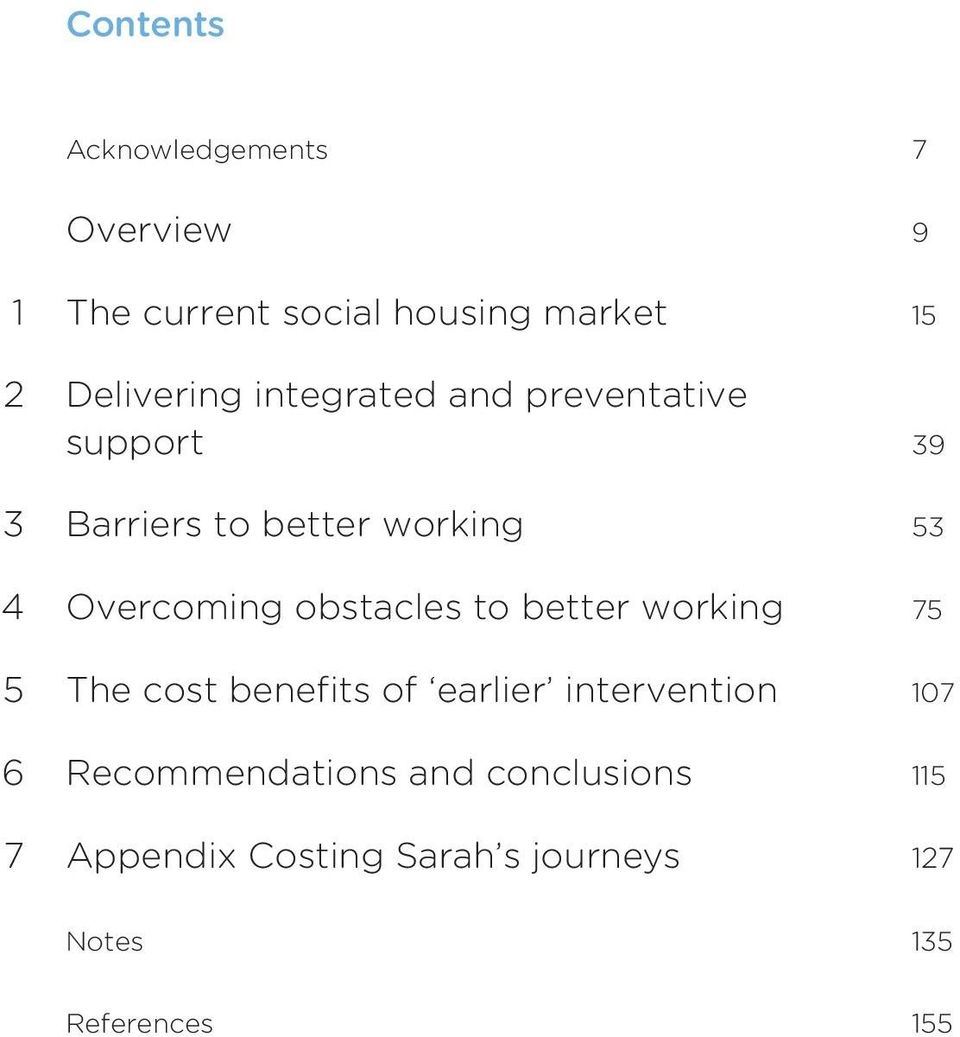 Overcoming obstacles to better working 75 5 The cost benefits of earlier intervention