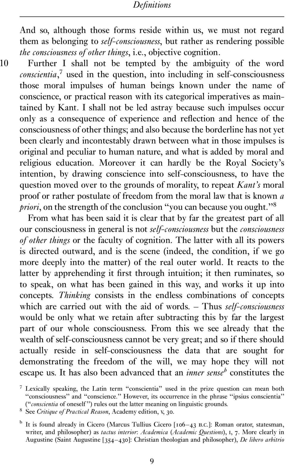 conscience, or practical reason with its categorical imperatives as maintained by Kant.