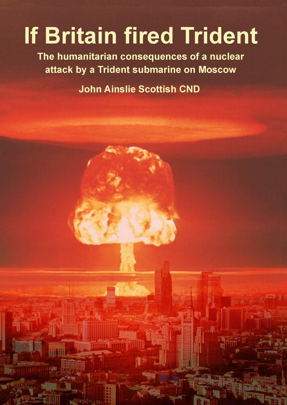 nuclear attack by a Trident