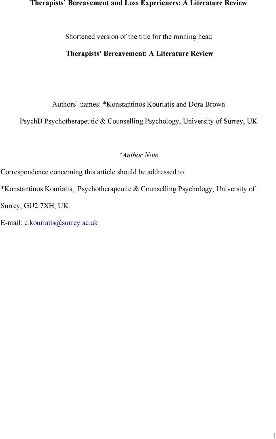 Counselling Psychology, University of Surrey, UK *Author Note Correspondence concerning this article should be addressed to: