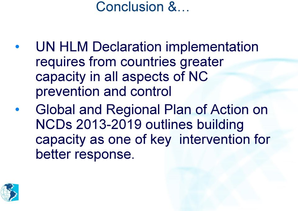 control Global and Regional Plan of Action on NCDs 2013-2019