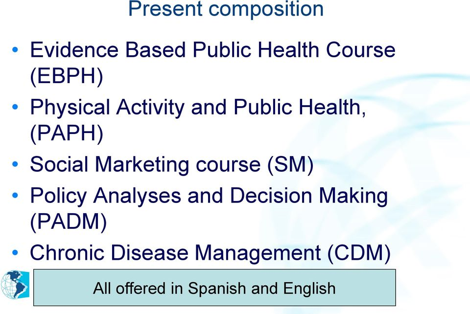 Marketing course (SM) Policy Analyses and Decision Making