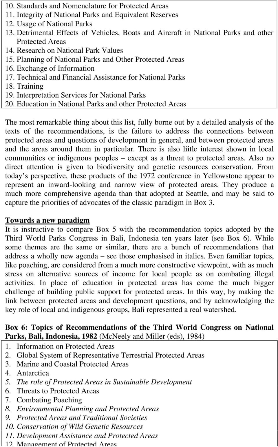 Exchange of Information 17. Technical and Financial Assistance for National Parks 18. Training 19. Interpretation Services for National Parks 20.