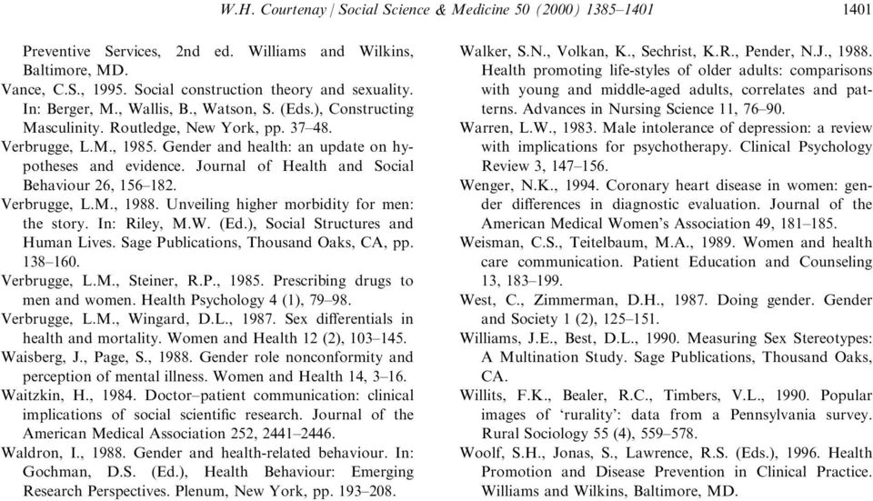 Journal of Health and Social Behaviour 26, 156±182. Verbrugge, L.M., 1988. Unveiling higher morbidity for men: the story. In: Riley, M.W. (Ed.), Social Structures and Human Lives.