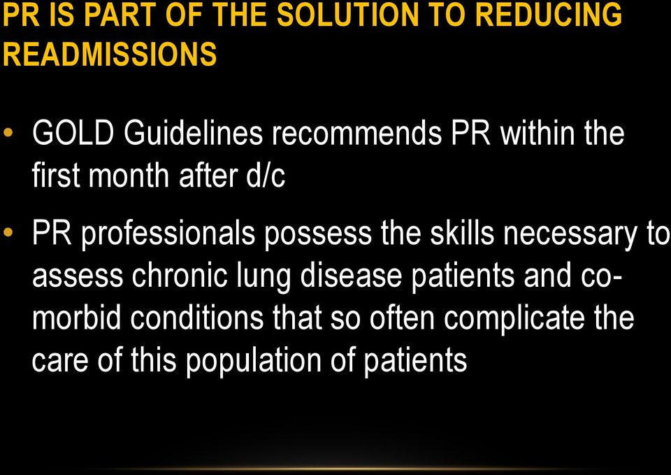 the skills necessary to assess chronic lung disease patients and