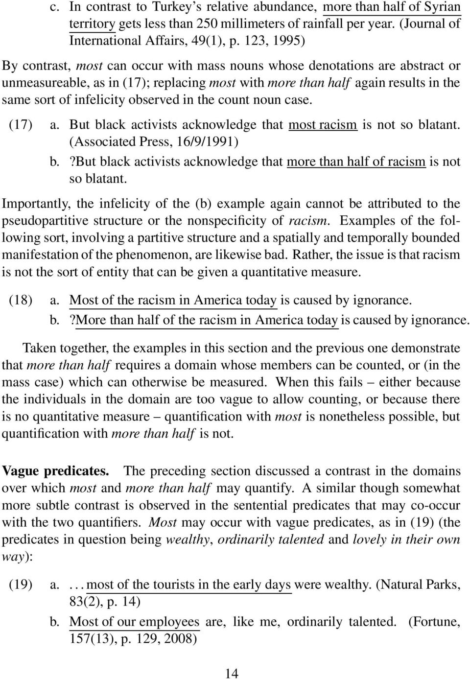 observed in the count noun case. (17) a. But black activists acknowledge that most racism is not so blatant. (Associated Press, 16/9/1991) b.