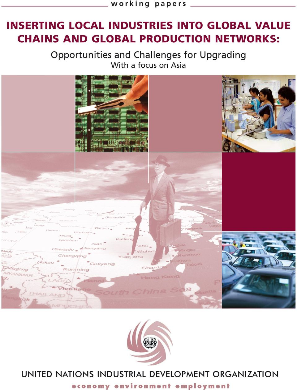 Challenges for Upgrading With a focus on Asia UNITED NATIONS