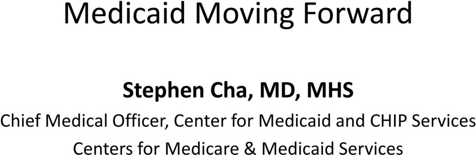Center for Medicaid and CHIP