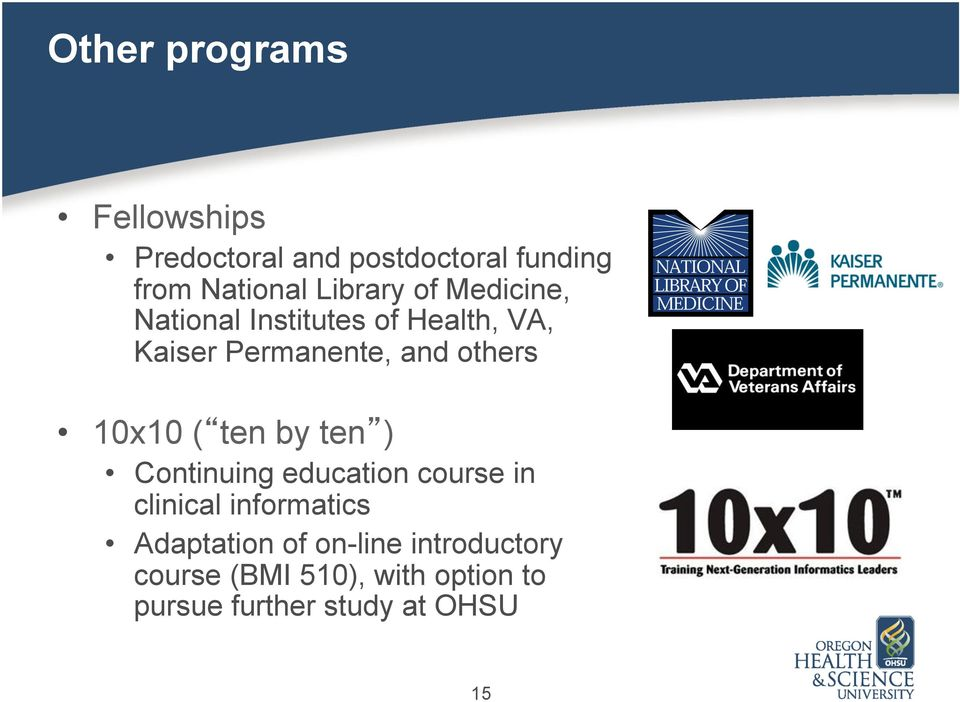 others 10x10 ( ten by ten ) Continuing education course in clinical informatics