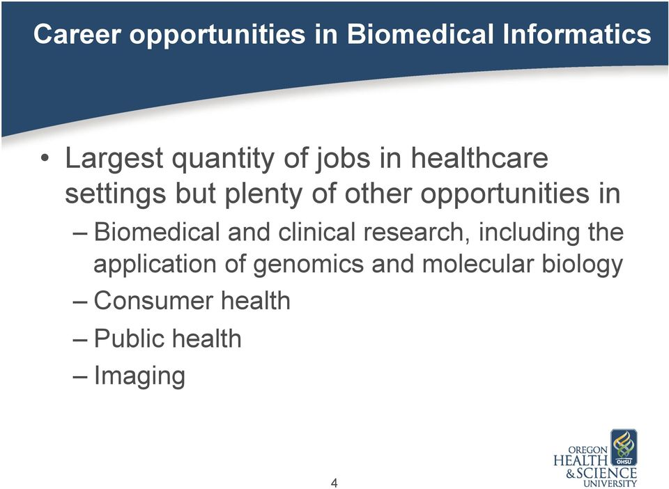 Biomedical and clinical research, including the application of