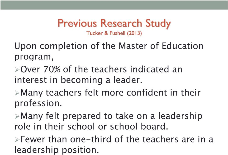 Many teachers felt more confident in their profession.