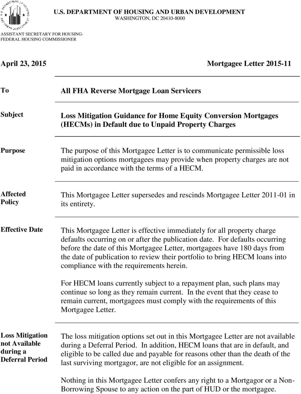 communicate permissible loss mitigation options mortgagees may provide when property charges are not paid in accordance with the terms of a HECM.