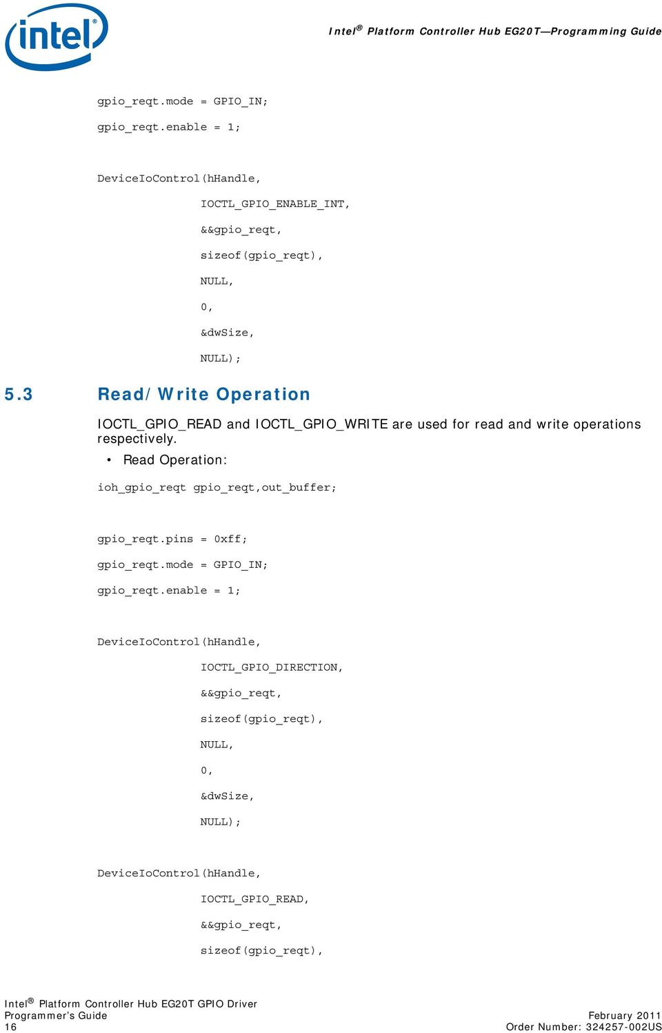 3 Read/Write Operation IOCTL_GPIO_READ and IOCTL_GPIO_WRITE are used for read and write