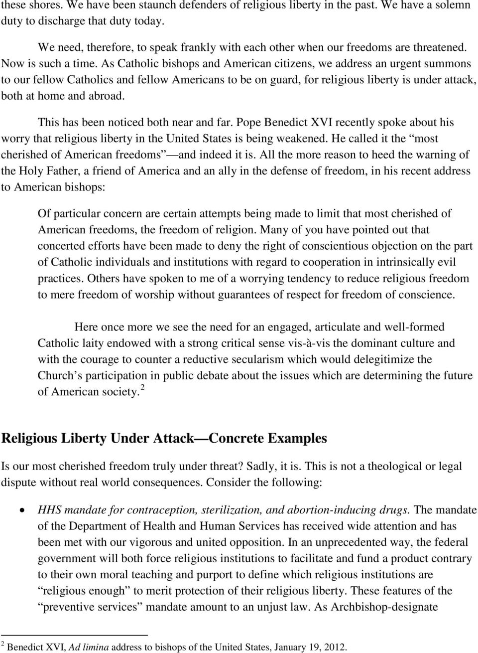 As Catholic bishops and American citizens, we address an urgent summons to our fellow Catholics and fellow Americans to be on guard, for religious liberty is under attack, both at home and abroad.