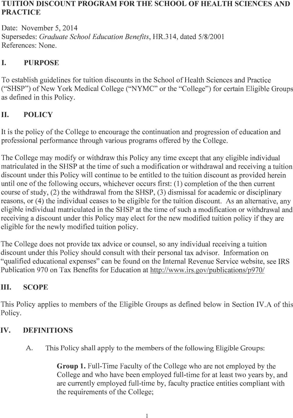 Plicy. II. POLICY It is the plicy f the Cllege t encurage the cntinuatin and prgressin f educatin and prfessinal perfrmance thrugh varius prgrams ffered by the Cllege.