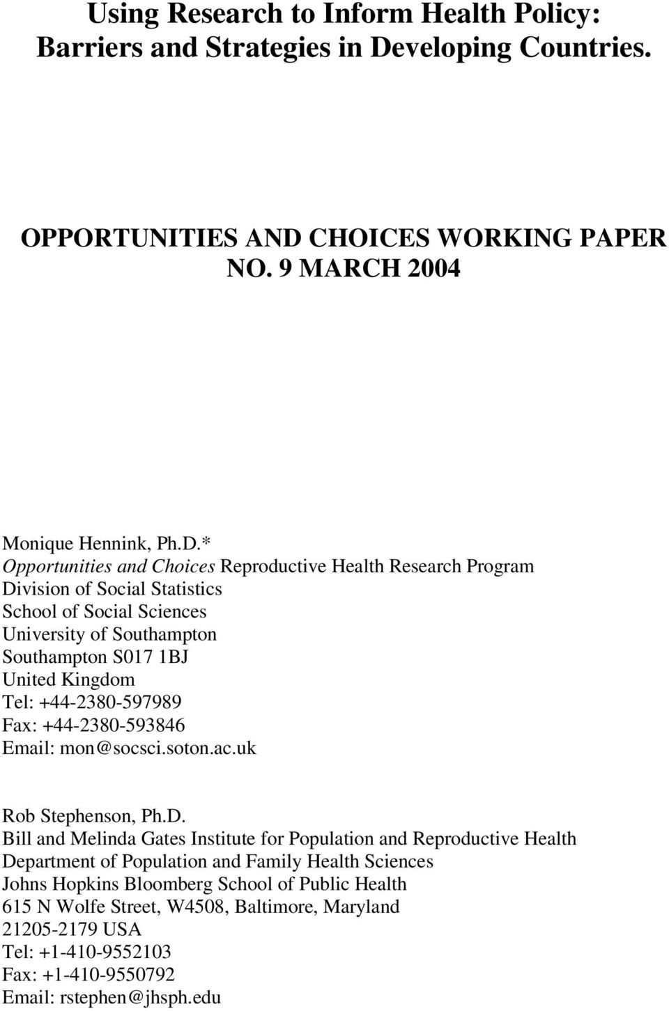 CHOICES WORKING PAPER NO. 9 MARCH 2004 Monique Hennink, Ph.D.
