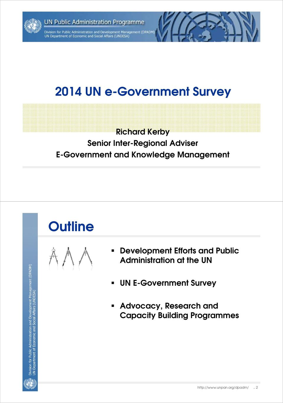 Efforts and Public Administration at the UN UN E-Government Survey