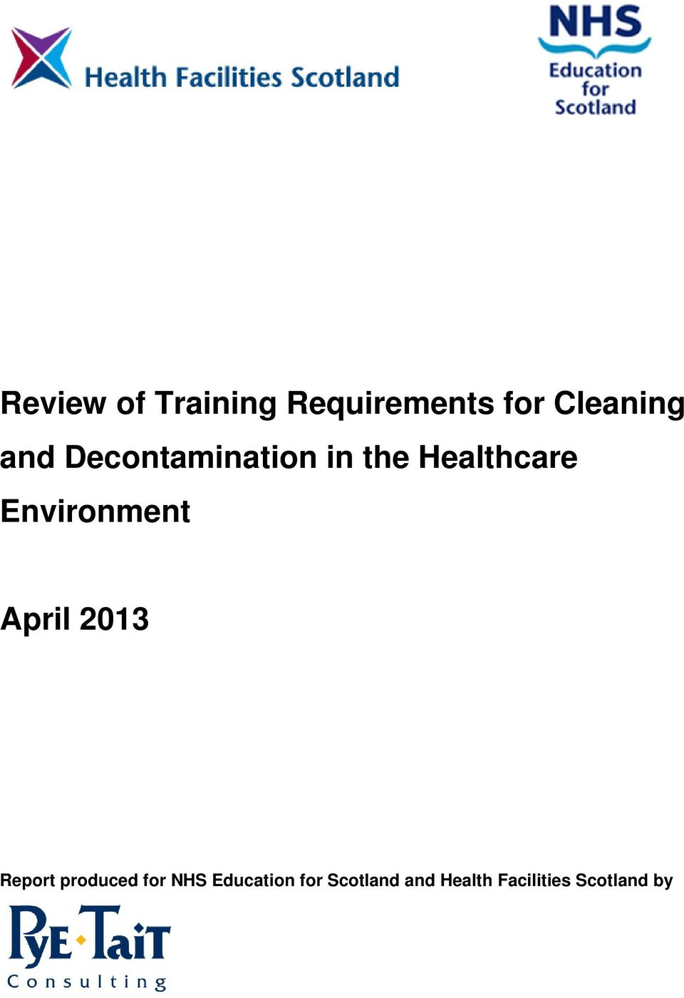 Environment April 2013 Report produced for NHS