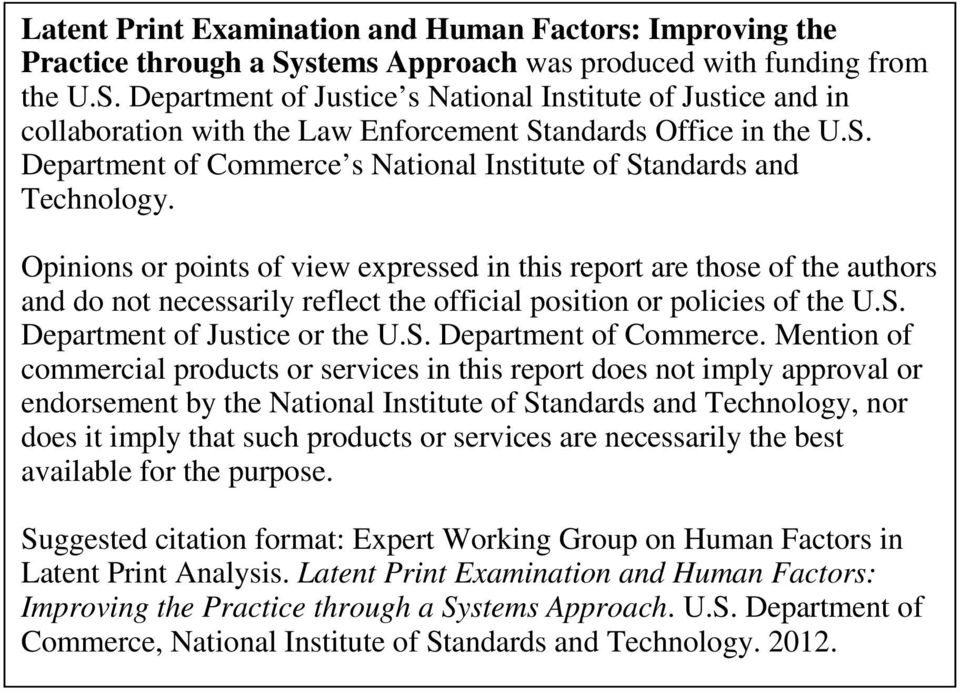 Opinions or points of view expressed in this report are those of the authors and do not necessarily reflect the official position or policies of the U.S. Department of Justice or the U.S. Department of Commerce.