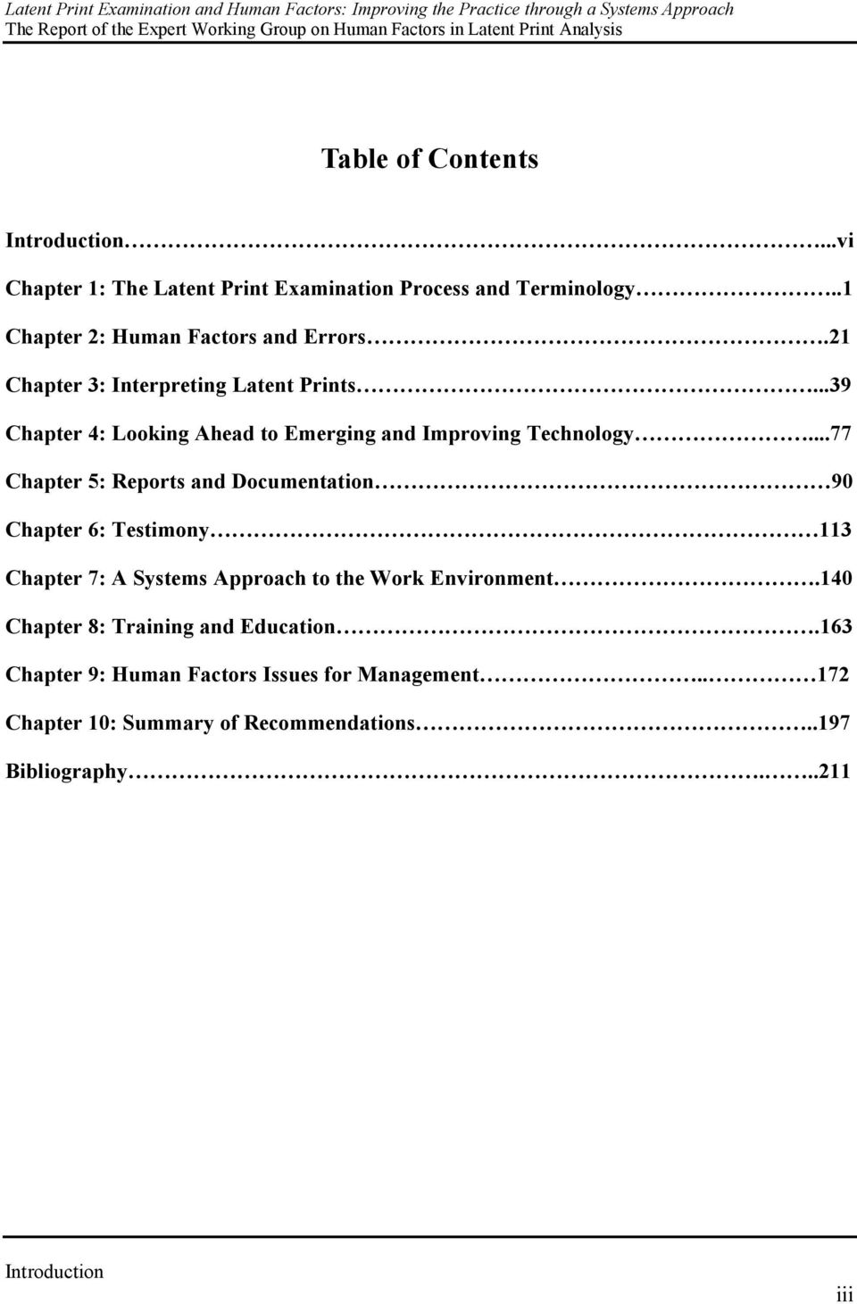 ..39 Chapter 4: Looking Ahead to Emerging and Improving Technology.