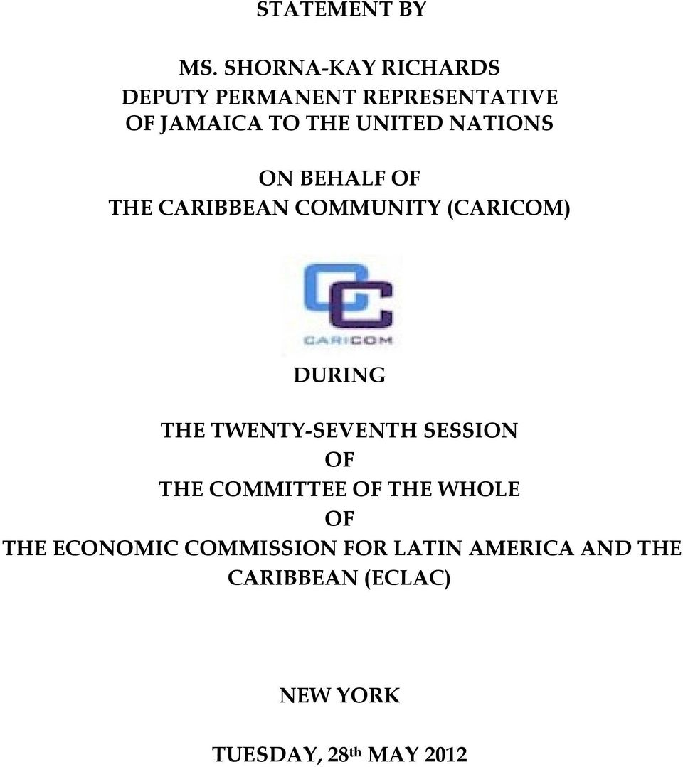 NATIONS ON BEHALF OF THE CARIBBEAN COMMUNITY (CARICOM) DURING THE