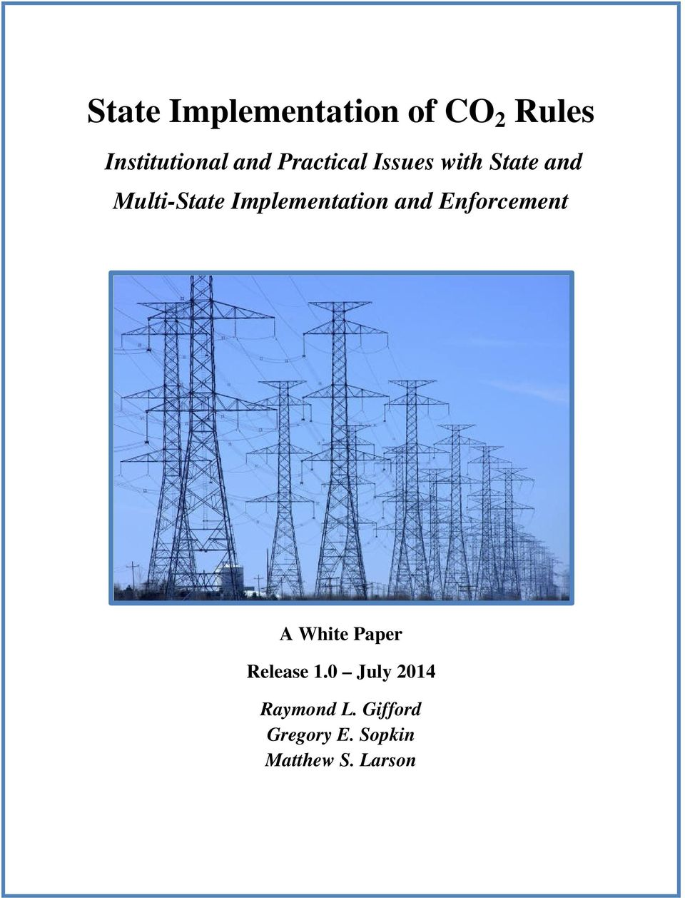 Implementation and Enforcement A White Paper July