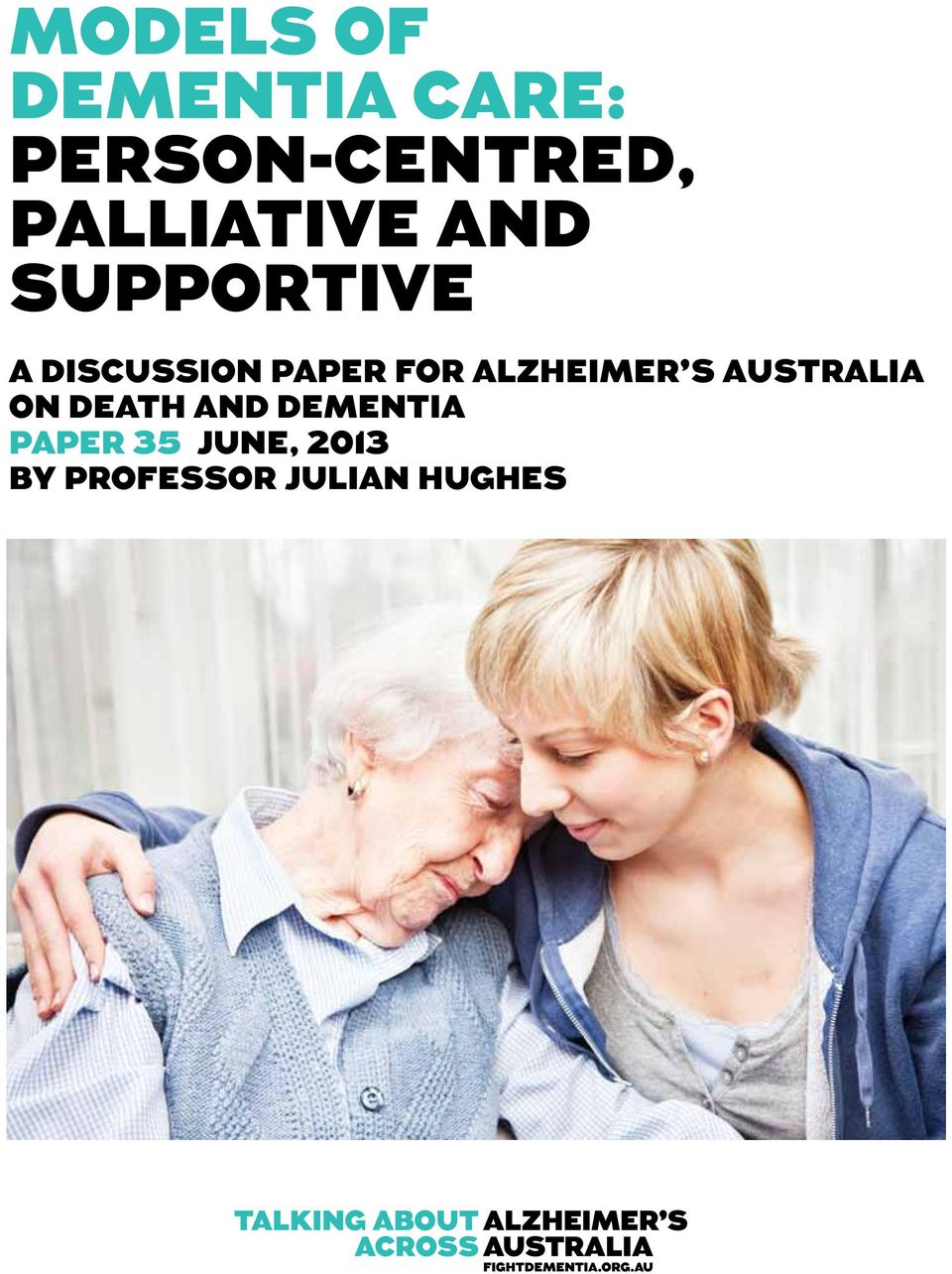 FOR alzheimer's australia on Death and