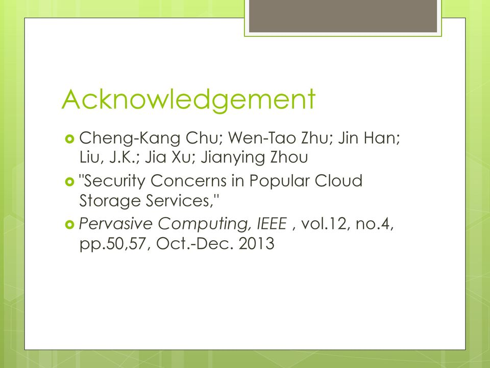 "; Jia Xu; Jianying Zhou ""Security Concerns in"