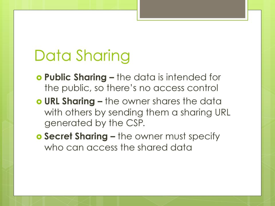 data with others by sending them a sharing URL generated by the