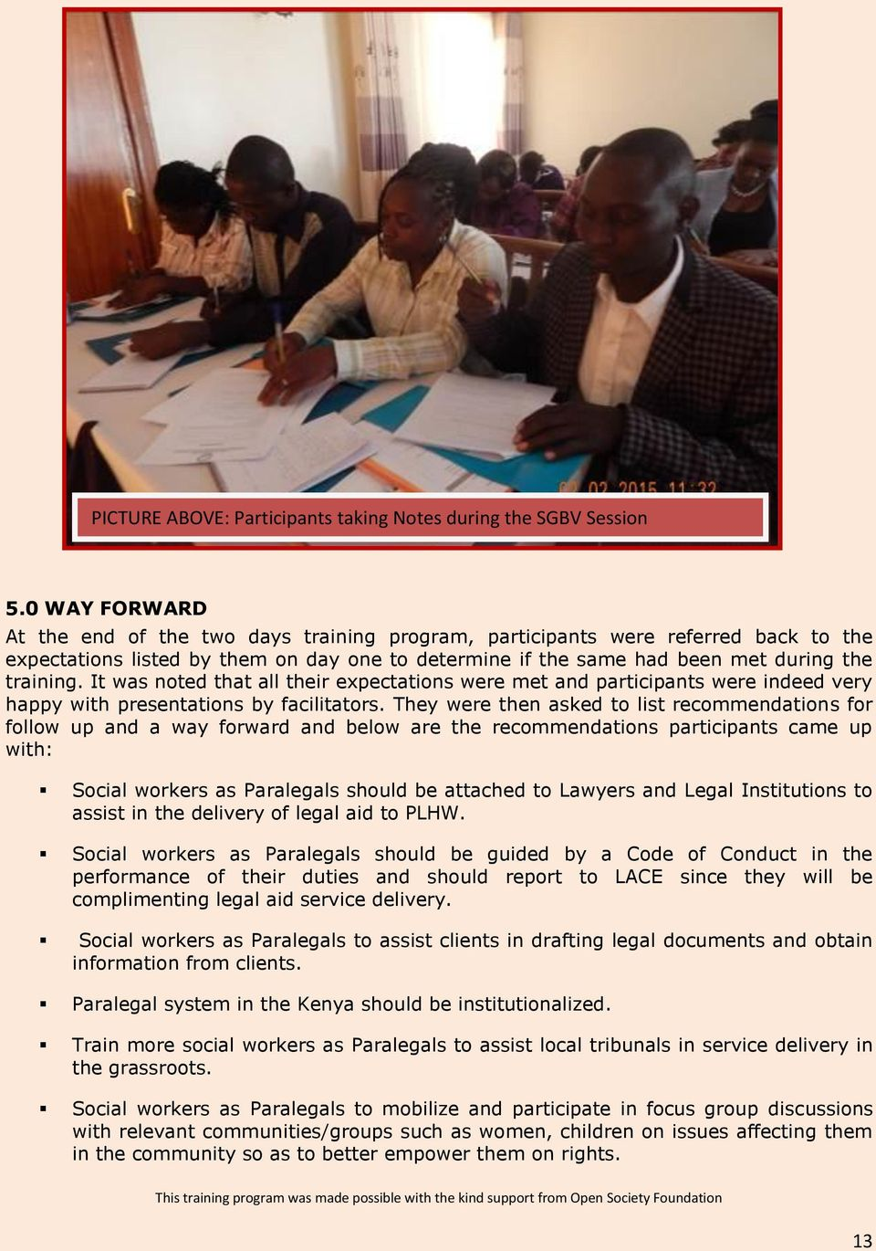 PARALEGAL TRAINING FOR SOCIAL WORKERS REPORT VENUE: Eldoret