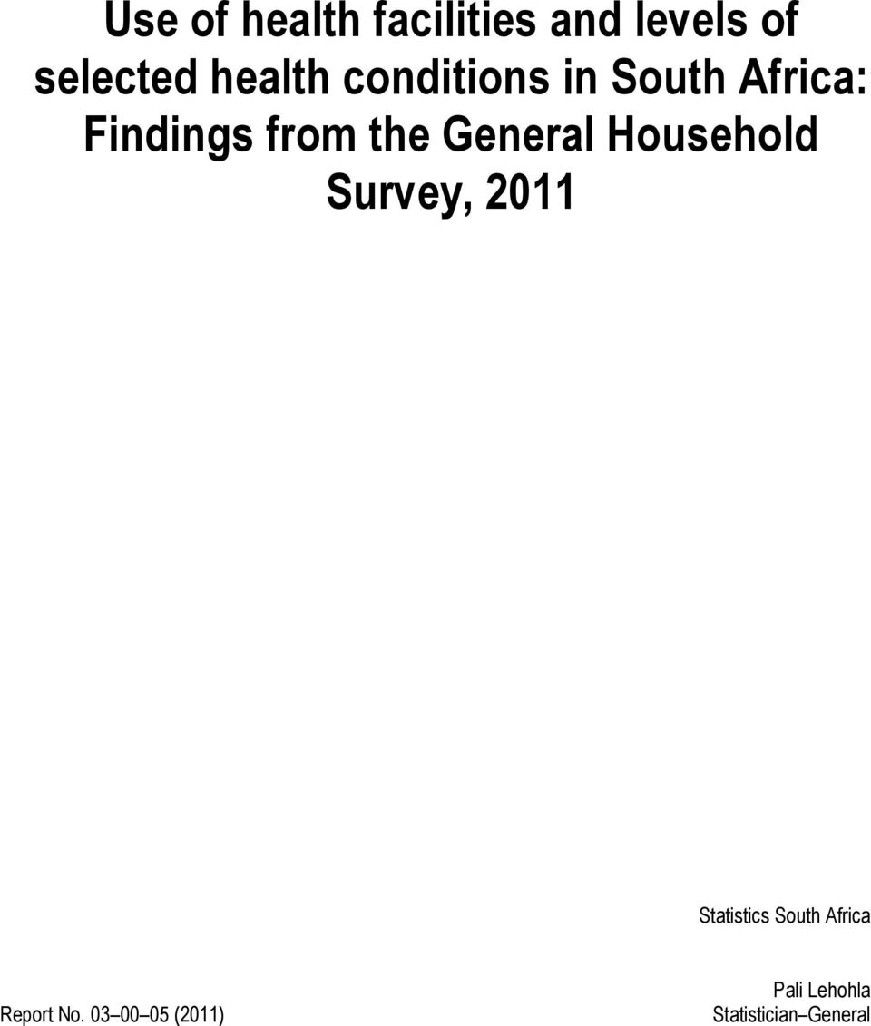 General Household Survey, 2011 Statistics South