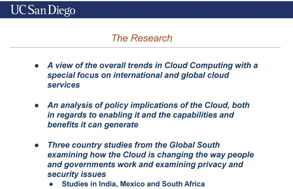 capabilities and benefits it can generate Three country studies from the Global South examining how the Cloud is
