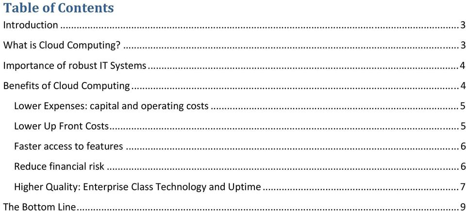 ..4 Lower Expenses: capital and operating costs...5 Lower Up Front Costs.