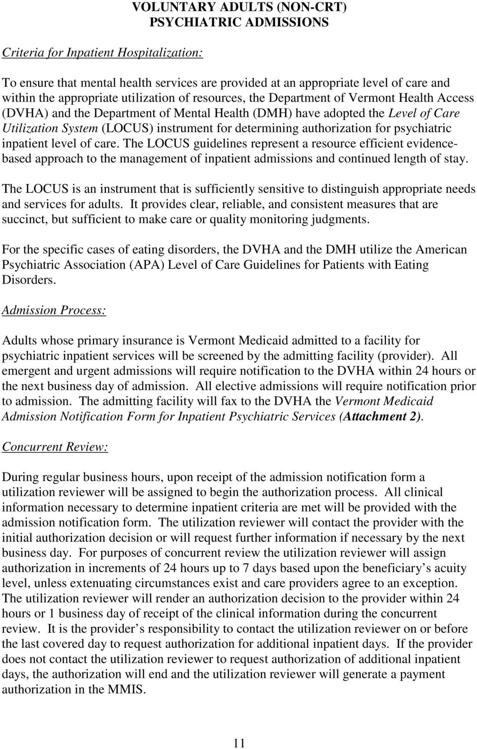 authorization for psychiatric inpatient level of care.