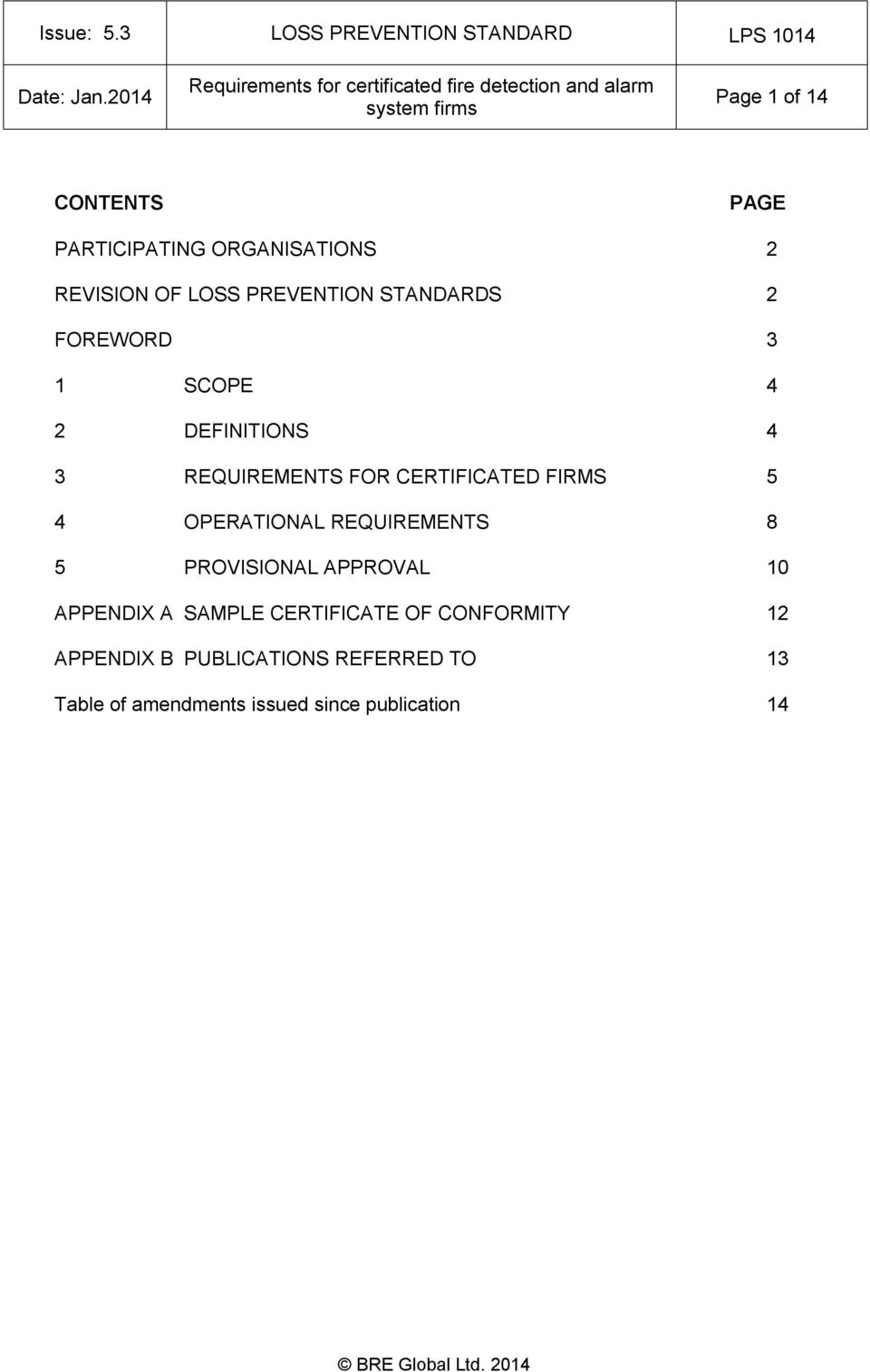 OPERATIONAL REQUIREMENTS 8 5 PROVISIONAL APPROVAL 10 APPENDIX A SAMPLE CERTIFICATE OF