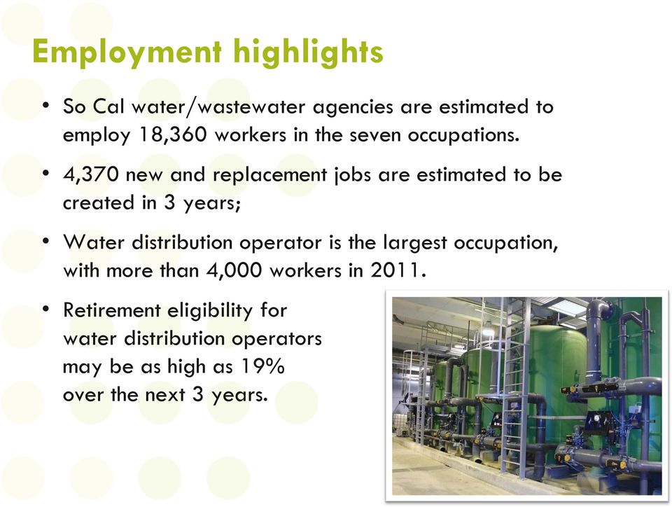 4,370 new and replacement jobs are estimated to be created in 3 years; Water distribution