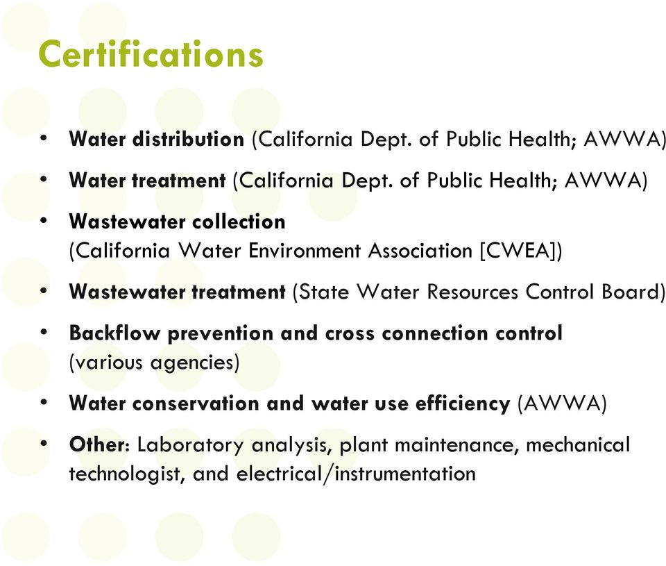 (State Water Resources Control Board) Backflow prevention and cross connection control (various agencies) Water