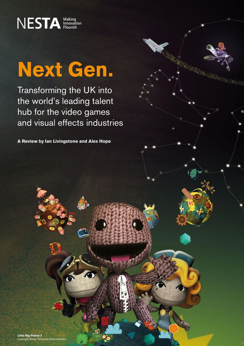 Transforming the UK into the world s leading talent hub for the video games and
