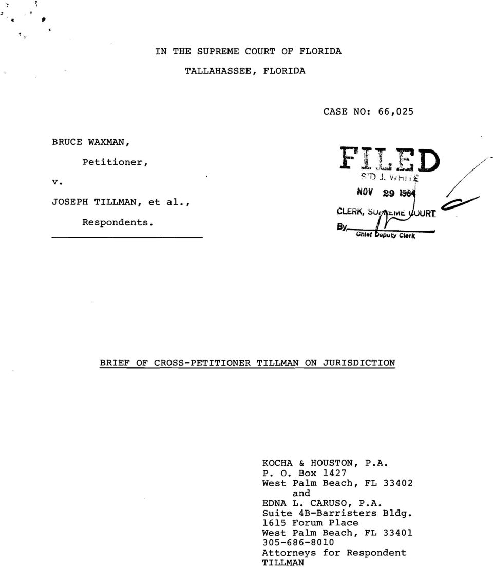 BRIEF OF CROSS-PETITIONER TILLMAN ON JURISDICTION KOCHA & HOUSTON, P.A. P. O. Box 1427 West Palm Beach, FL 33402 and EDNA L.