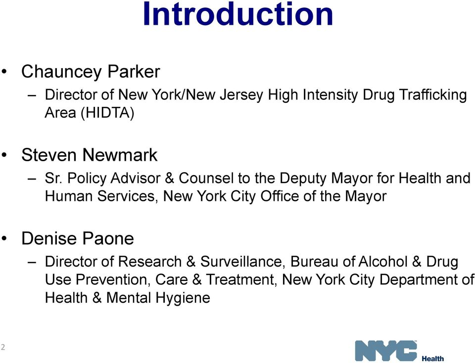Policy Advisor & Counsel to the Deputy Mayor for Health and Human Services, New York City Office of