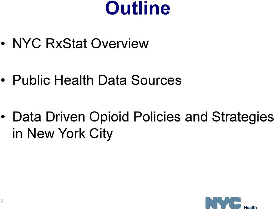 Data Driven Opioid Policies