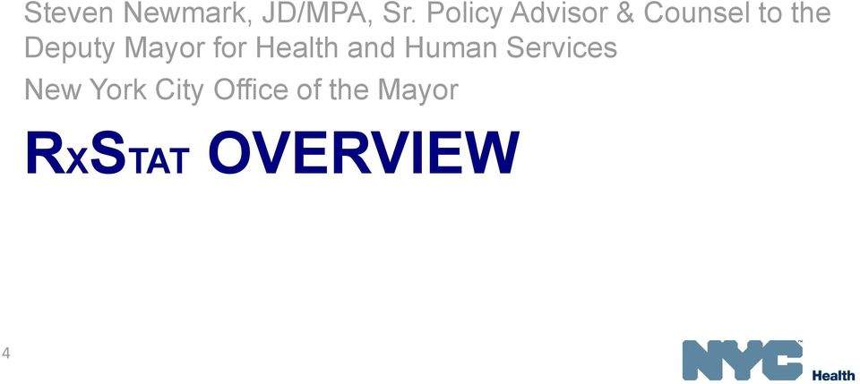 Mayor for Health and Human Services