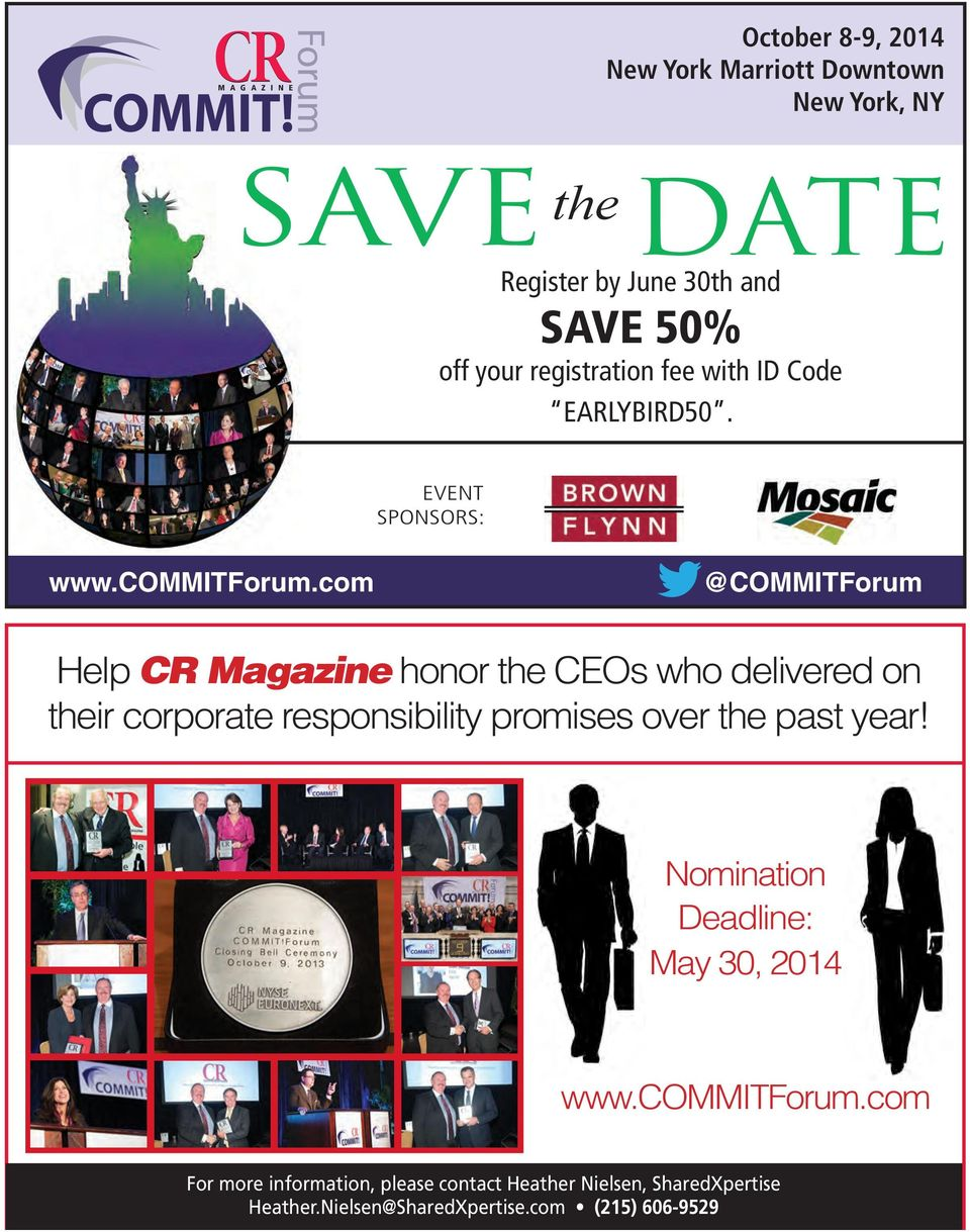 com @COMMITForum Help CR Magazine honor the CEOs who delivered on their corporate responsibility promises over the past