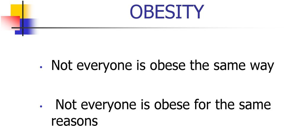 Not everyone is obese