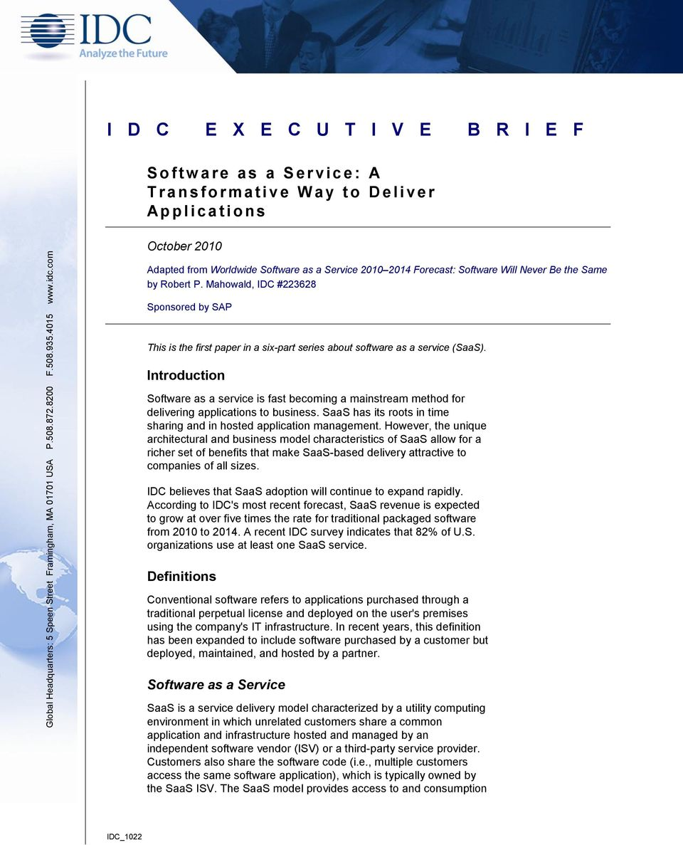 Mahowald, IDC #223628 Sponsored by SAP This is the first paper in a six-part series about software as a service (SaaS).