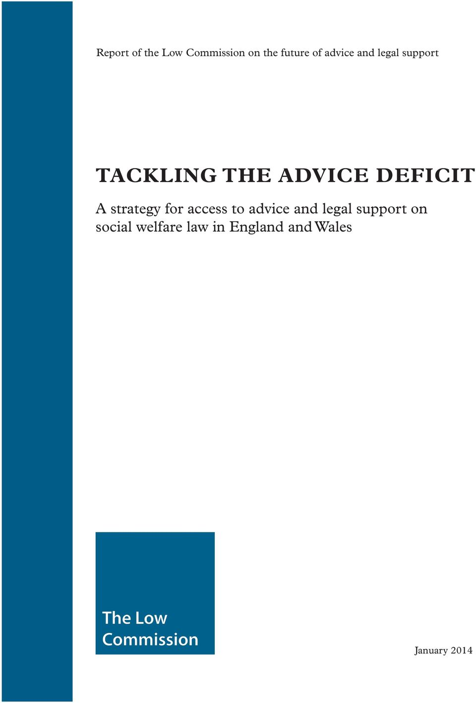 DEFICIT A strategy for access to advice and legal