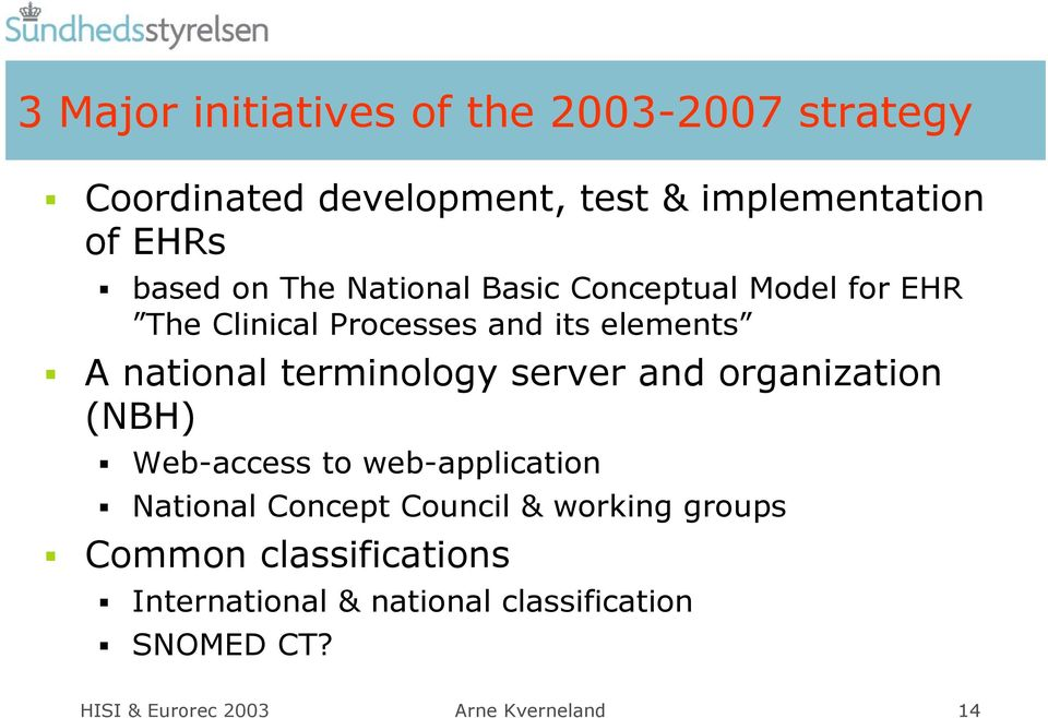 terminology server and organization (NBH) Web-access to web-application National Concept Council & working